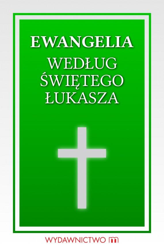 okładka Ewangelia według świętego Łukasza. Ebook | EPUB, MOBI | autor zbiorowy