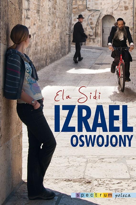 okładka Izrael oswojonyebook | EPUB, MOBI | Ela Sidi