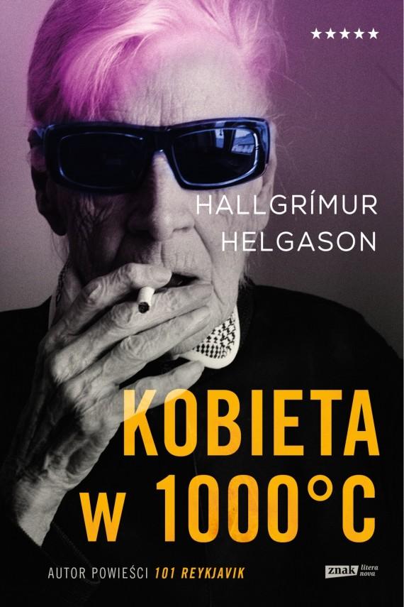 okładka Kobieta w 1000°C. Na podstawie wspomnień Herbjörg  Maríi Björnsson. Ebook   EPUB, MOBI   Hallgrimur Helgason