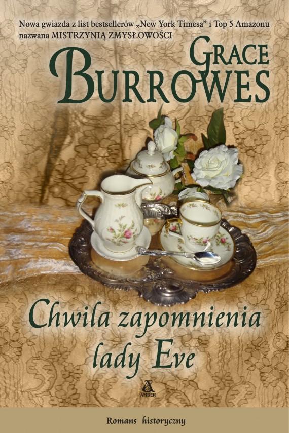 okładka Chwila zapomnienia lady Eve. Ebook | EPUB, MOBI | Grace Burrowes