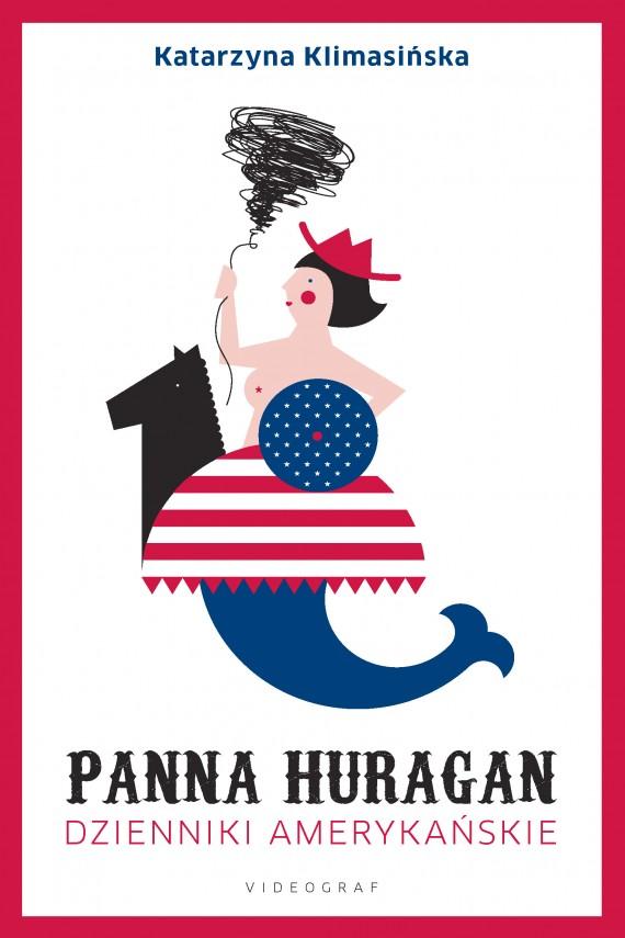 okładka Panna Huragan. Dzienniki amerykańskie. Ebook | EPUB, MOBI | Katarzyna Klimasińska