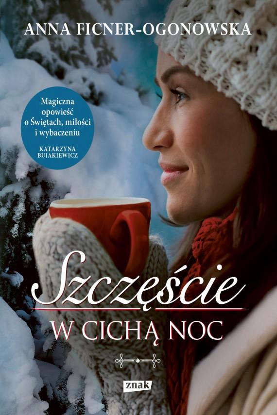 okładka Szczęście w cichą noc. Ebook | EPUB, MOBI | Anna Ficner-Ogonowska