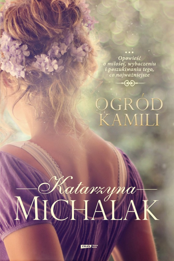 okładka Ogród Kamili. Ebook | EPUB, MOBI | Katarzyna Michalak