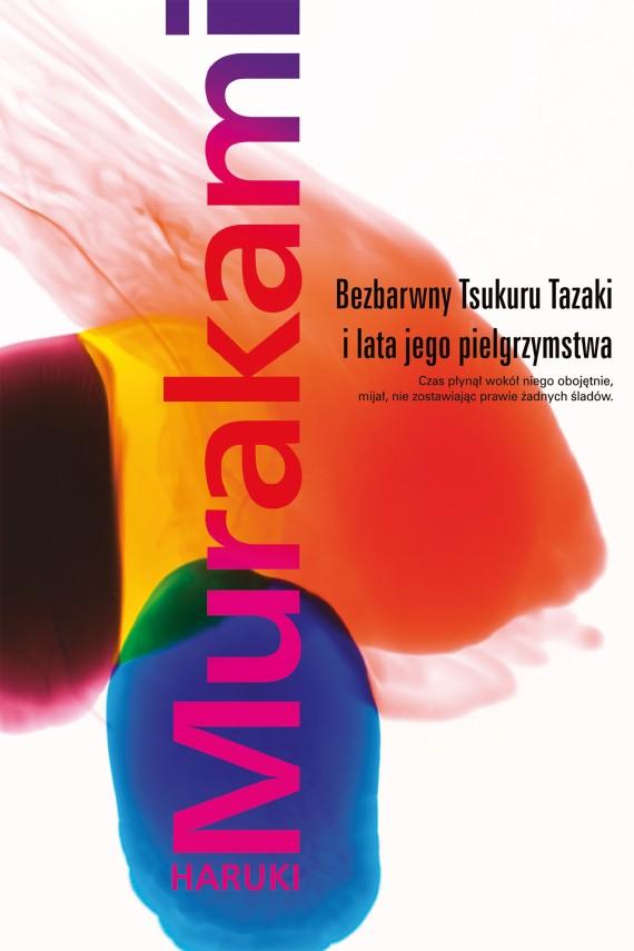 okładka Bezbarwny Tsukuru Tazaki i lata jego pielgrzymstwa. Ebook | EPUB, MOBI | Haruki Murakami