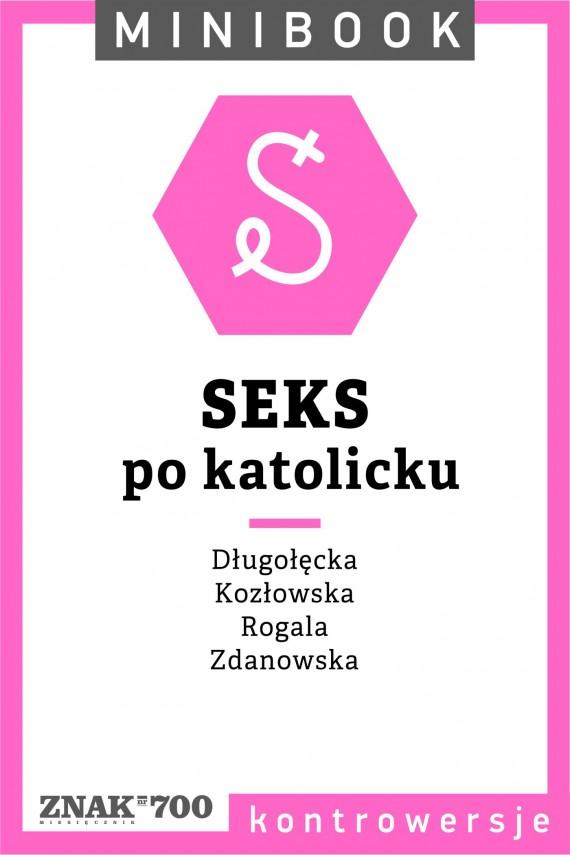 okładka Seks [po katolicku]. Minibookebook | EPUB, MOBI | autor zbiorowy