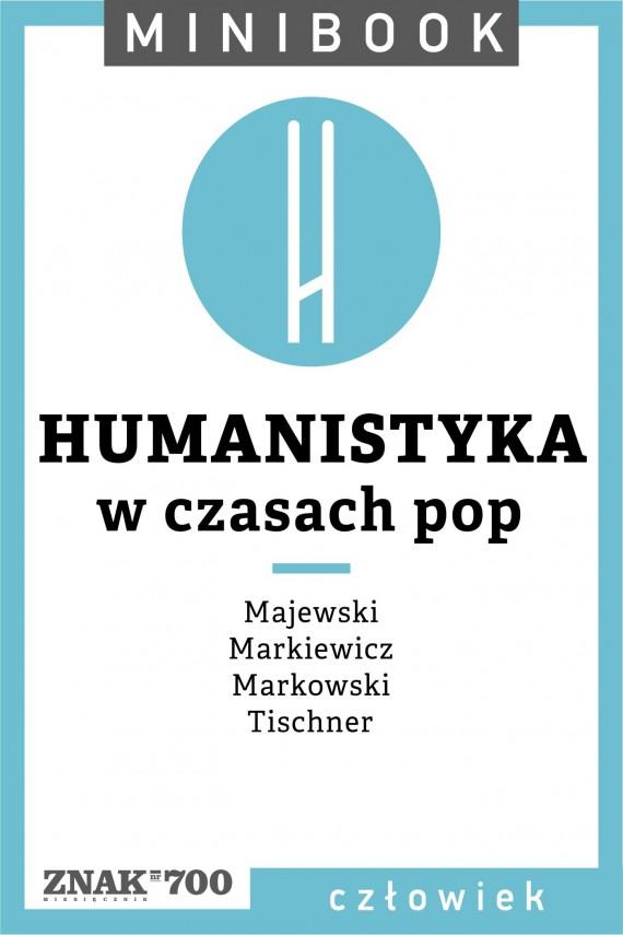okładka Humanistyka [w czasach pop]. Minibook. Ebook | EPUB, MOBI | autor zbiorowy