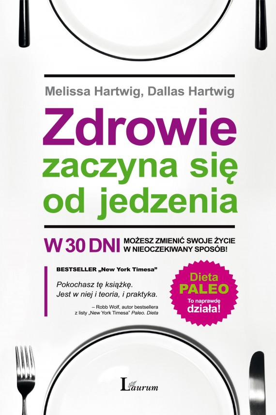 okładka Zdrowie zaczyna się od jedzeniaebook   EPUB, MOBI   Melissa Hartwig, Dallas Hartwig