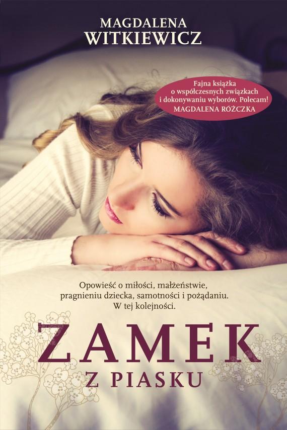 okładka Zamek z piaskuebook | EPUB, MOBI | Magdalena Witkiewicz