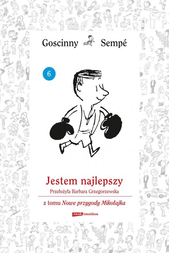 okładka Jestem najlepszy z tomu Nowe przygody Mikołajka.  Minibookebook | EPUB, MOBI | René Goscinny, Jean-Jacques Sempé