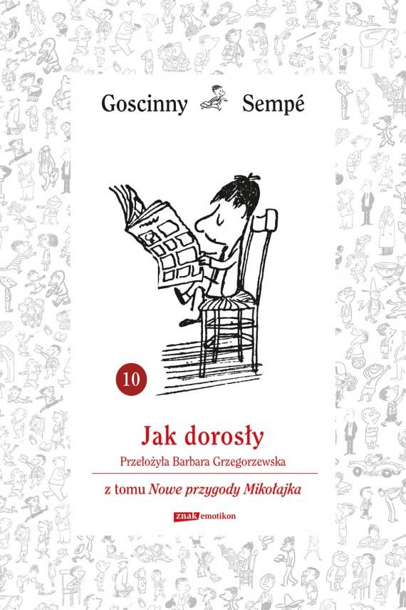 okładka Jak dorosły  z tomu Nowe przygody Mikołajka.  Minibookebook | EPUB, MOBI | René Goscinny, Jean-Jacques Sempé