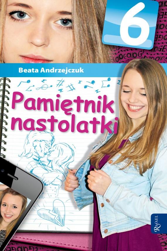okładka Pamiętnik nastolatki 6. Ebook | EPUB, MOBI | Beata Andrzejczuk