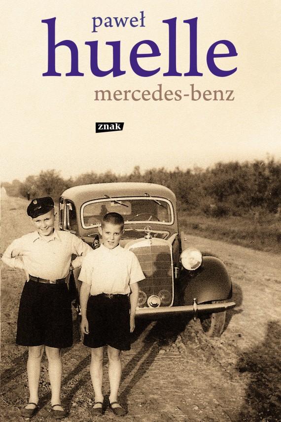 okładka Mercedes-Benz.Z listów do Hrabala. Ebook | EPUB, MOBI | Paweł Huelle