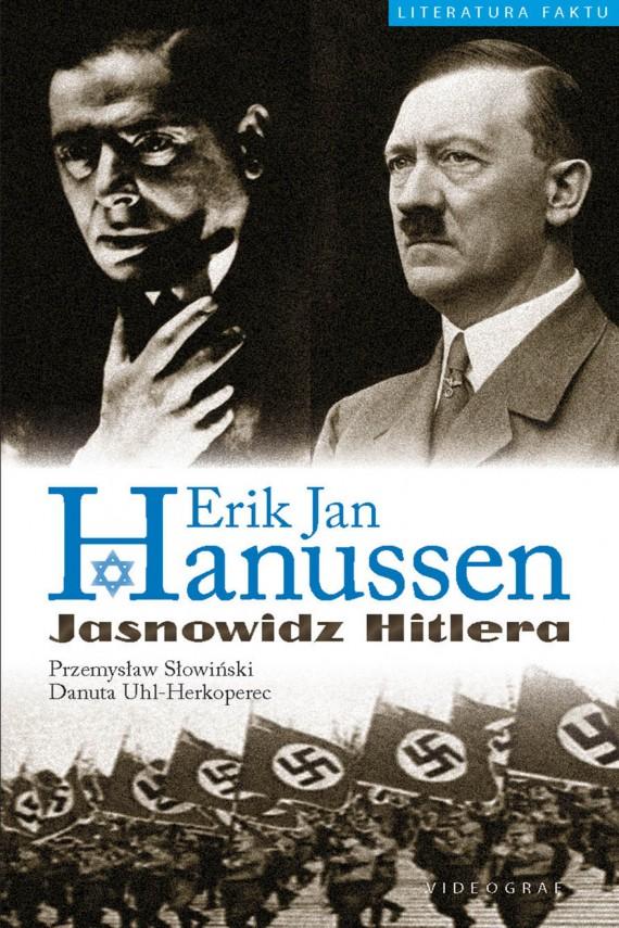 okładka Erik Jan Hanussen. Jasnowidz Hitleraebook | EPUB, MOBI | Przemysław Słowiński, Danuta Uhl_Herkoperec