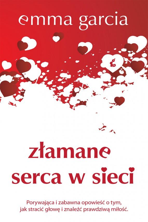 okładka Złamane serca w sieci. Ebook   EPUB, MOBI   Emma Garcia
