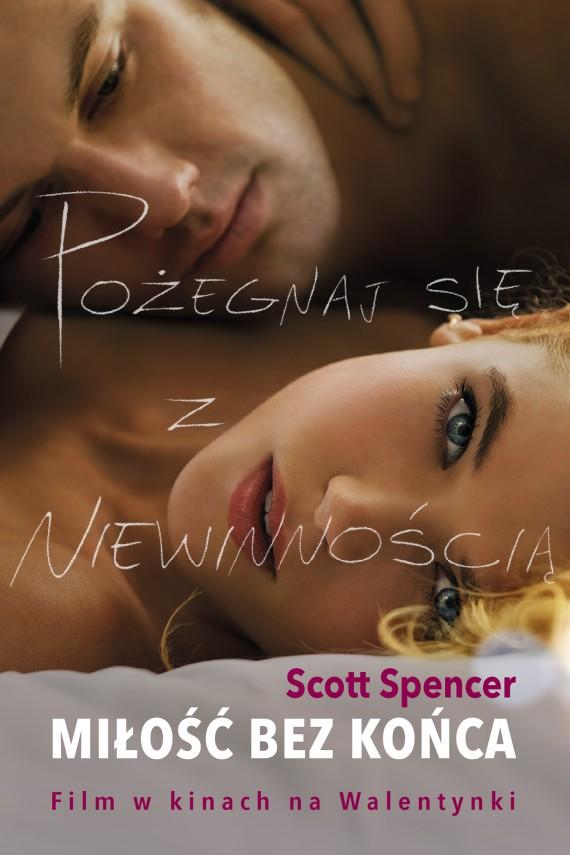 okładka Miłość bez końca. Ebook | EPUB, MOBI | Scott Spencer