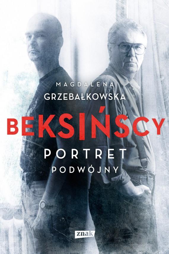 okładka Beksińscy. Portret podwójny. Ebook | EPUB, MOBI | Magdalena Grzebałkowska
