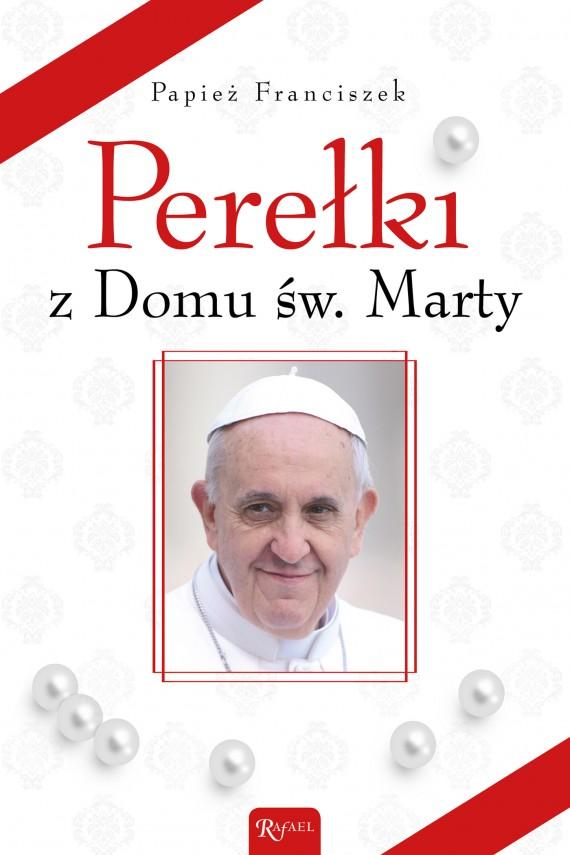 okładka Perełki z Domu św. Martyebook | EPUB, MOBI | Papież Franciszek