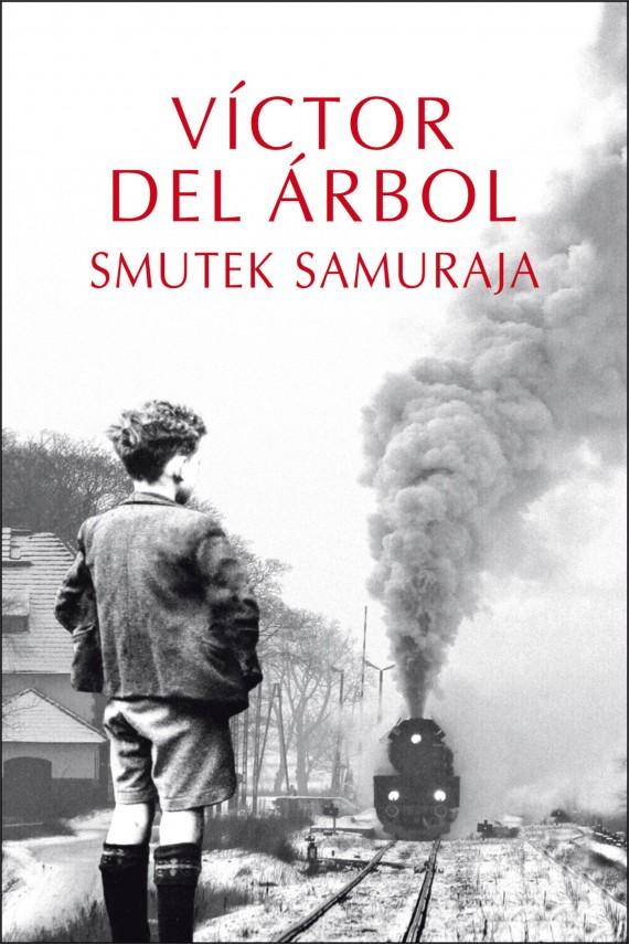 okładka Smutek Samuraja. Ebook | EPUB, MOBI | Victor del Árbol