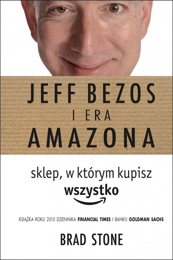 okładka Jeff Bezos i era Amazona. Sklep. w którym kupisz wszystko. Ebook | EPUB, MOBI | Brad Stone