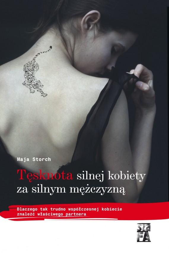 okładka Tęsknota silnej kobiety za silnym mężczyznąebook | EPUB, MOBI | Maja Storch