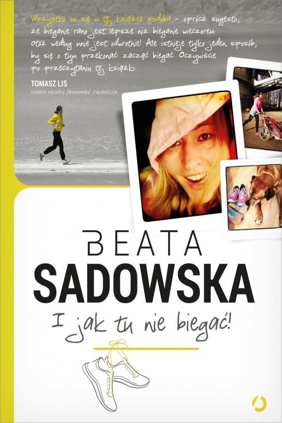 okładka I jak tu nie biegać!. Ebook | EPUB, MOBI | Beata Sadowska