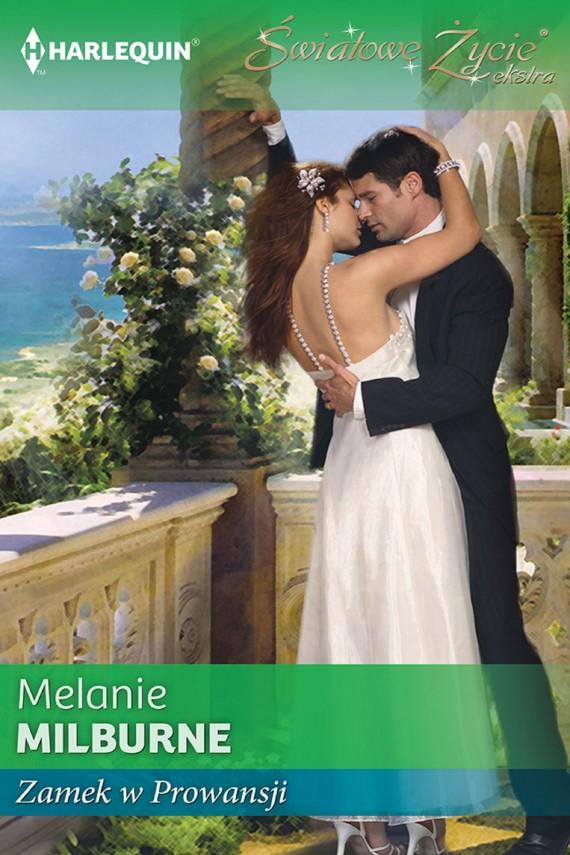okładka Zamek w Prowansjiebook | EPUB, MOBI | Melanie Milburne