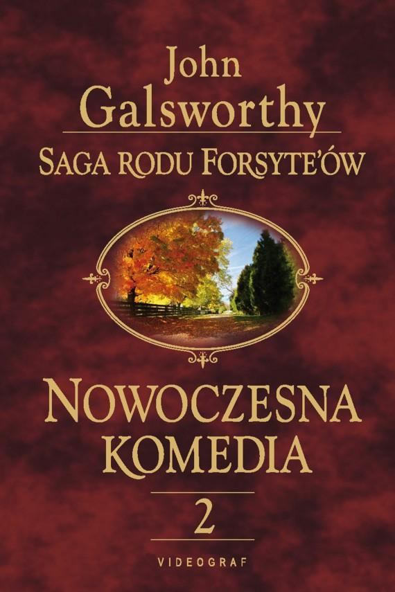 okładka Saga rodu Forsyte'ów. Nowoczesna komedia 2. Milczące zaloty. Srebrna łyżkaebook | EPUB, MOBI | John Galsworthy
