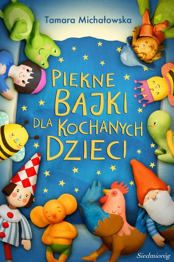okładka Piękne bajki dla kochanych dzieciebook | EPUB, MOBI | Tamara Michałowska