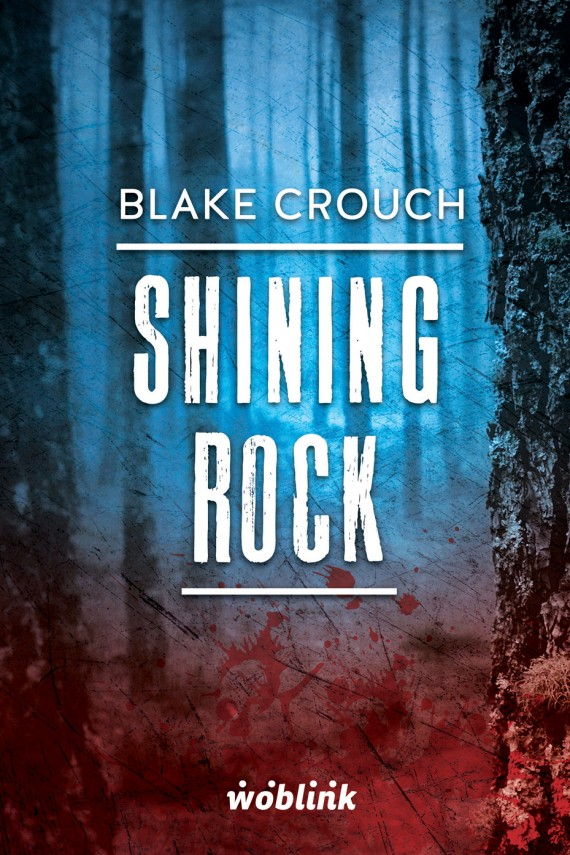 okładka Shining Rock.Minibook. Ebook | EPUB, MOBI | Blake Crouch
