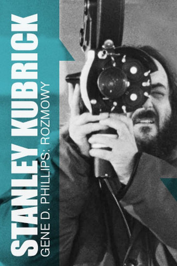 okładka Stanley Kubrick. Rozmowy. Ebook | EPUB, MOBI | Gene  Phillips