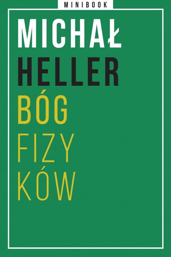 okładka Heller. Bóg fizyków. Minibook. Ebook | EPUB, MOBI | Michał Heller