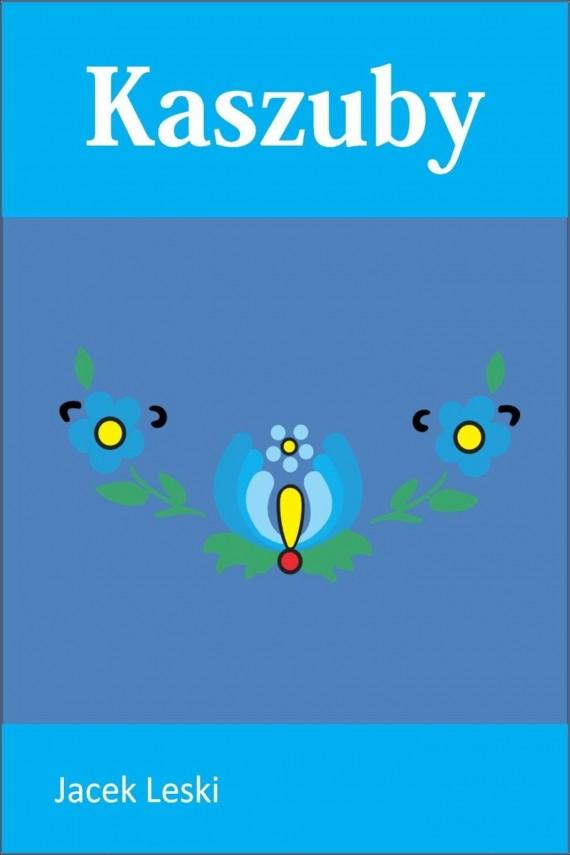 okładka Kaszuby. Ebook   EPUB, MOBI   Jacek Leski