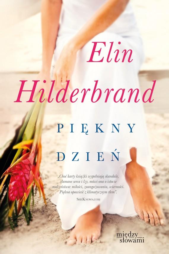 okładka Piękny dzień. Ebook | EPUB, MOBI | Elin Hilderbrand