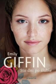 okładka Sto dni po ślubie. Ebook | EPUB,MOBI | Emily Giffin