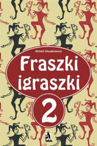 okładka Fraszki igraszki 2. Ebook | EPUB,MOBI | Witold Oleszkiewicz