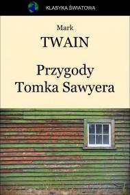 okładka Przygody Tomka Sawyera, Ebook | Mark Twain