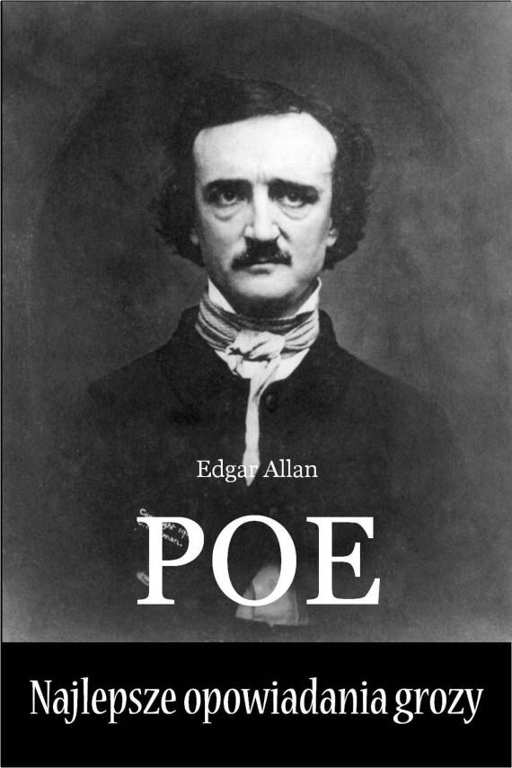 okładka Najlepsze opowiadania grozy. Ebook | EPUB, MOBI | Edgar Allan Poe
