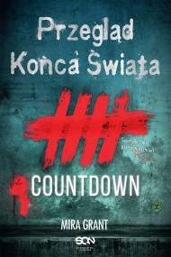 okładka Przegląd Końca Świata: Countdown. Ebook   EPUB,MOBI   Mira Grant