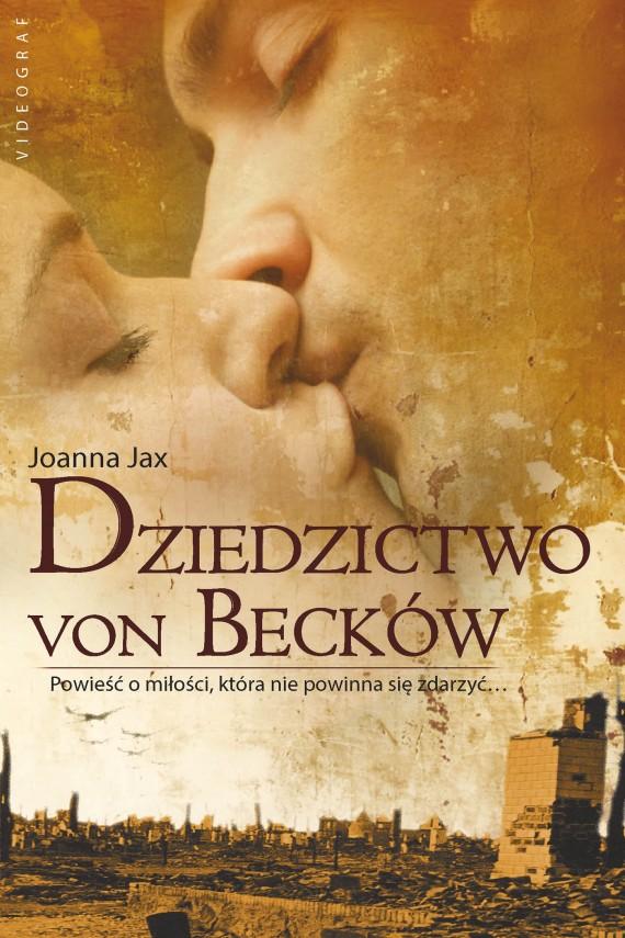 okładka Dziedzictwo von Becków. Ebook | EPUB, MOBI | Joanna Jax