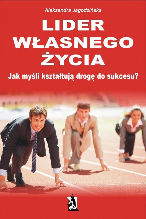 okładka Lider własnego życiaebook | EPUB, MOBI | Aleksandra Jagodzińska