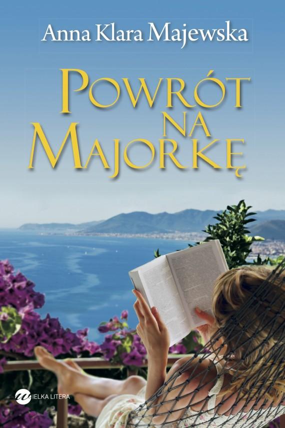 okładka Powrót na Majorkę. Ebook | EPUB, MOBI | Anna Klara Majewska