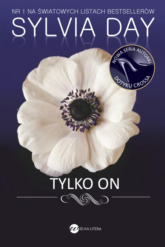 okładka Tylko on. Ebook | EPUB, MOBI | Sylvia Day