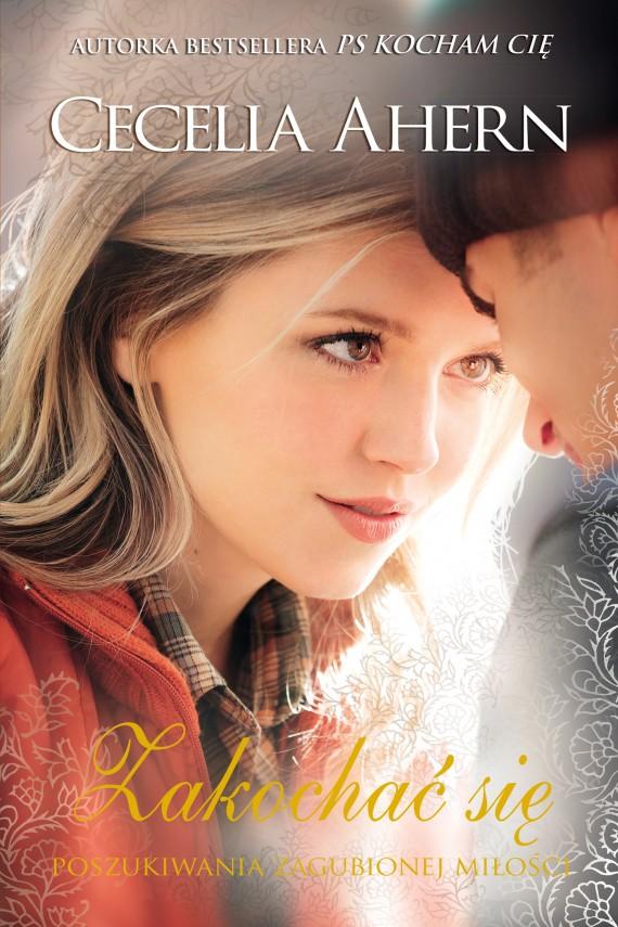 okładka Zakochać się. Ebook | EPUB, MOBI | Cecelia Ahern