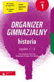 okładka Historia cz.1. Organizer gimnazjalny. Ebook   EPUB_DRM,MULTI   Piotr Krzesicki, Małgorzata Poręba