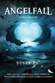 okładka Angelfall 2. Penryn i Świat Po. Ebook | EPUB,MOBI | Susan Ee