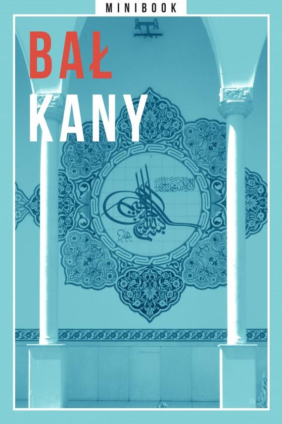okładka Bałkany. Minibook. Ebook | EPUB, MOBI | autor zbiorowy