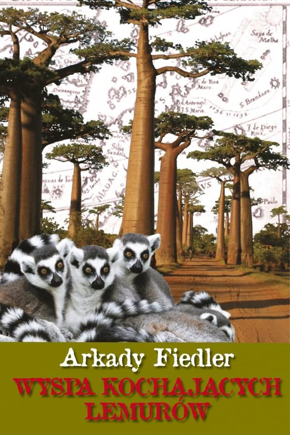 okładka Wyspa kochających lemurówebook | EPUB, MOBI | Arkady Fiedler
