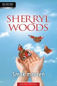 okładka Smak marzeń. Ebook | EPUB,MOBI | Sherryl Woods