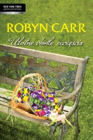 okładka Ulotne chwile szczęścia. Ebook | EPUB,MOBI | Robyn Carr