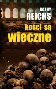 okładka Kości są wieczne, Ebook | Kathy  Reichs